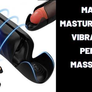 Male Masturbators Vibrator Penis Massager | sex toy | adult toys | sex toy review