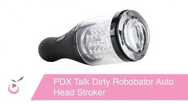 PDX Talk Dirty Robobator Auto Head Stroker